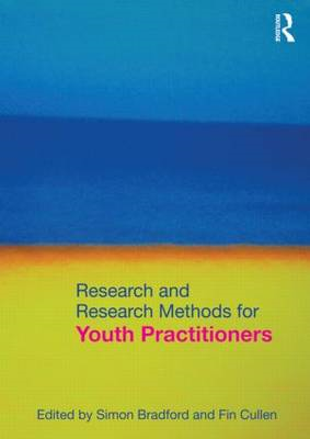 Research and Research Methods for Youth Practitioners: An Introduction (BOK)
