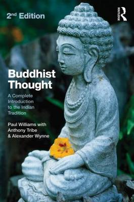 Buddhist Thought: A Complete Introduction to the Indian Tradition (BOK)