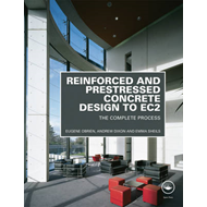 Reinforced and Prestressed Concrete Design to EC2 (BOK)