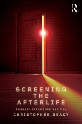 Screening the Afterlife (BOK)