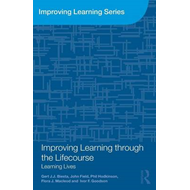 Improving Learning Through the Life-Course: Learning Lives (BOK)