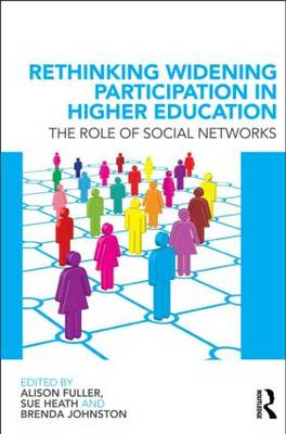 Rethinking Widening Participation in Higher Education: The Role of Social Networks (BOK)