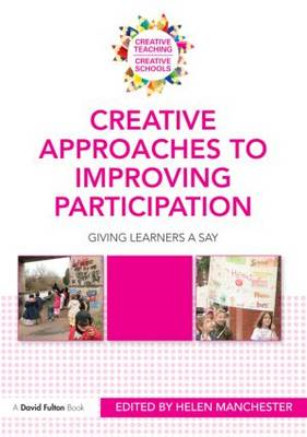 Creative Approaches to Improving Participation: Giving Learners a Say (BOK)