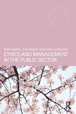 Ethics and Management in the Public Sector (BOK)