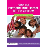 Coaching Emotional Intelligence in the Classroom: A Practical Guide for 7-14 (BOK)
