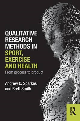 Qualitative Research Methods in Sport, Exercise and Health (BOK)