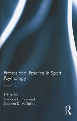 Professional Practice in Sport Psychology: A Review (BOK)
