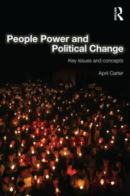 People Power and Political Change: Key Issues and Concepts (BOK)