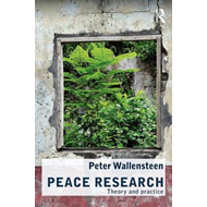 Peace Research: Theory and Practice (BOK)