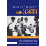 The Guided Reader to Teaching and Learning (BOK)