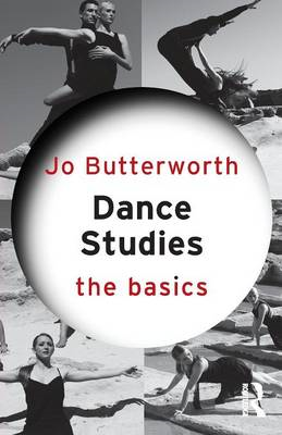 Dance Studies: The Basics (BOK)