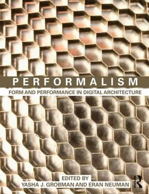 Performalism: Form and Performance in Digital Architecture (BOK)