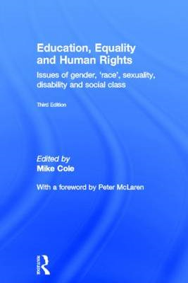 Education, Equality and Human Rights: Issues of Gender, 'Race', Sexuality, Disability and Social Cla (BOK)