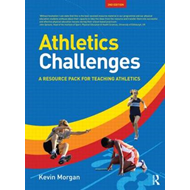 Athletics Challenges: A Resource Pack for Teaching Athletics (BOK)