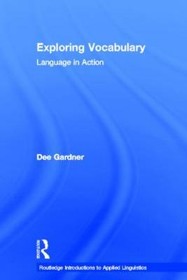 Exploring Vocabulary: Language in Action (BOK)
