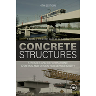 Concrete Structures: Stresses and Deformations: Analysis and Design for Sustainability (BOK)