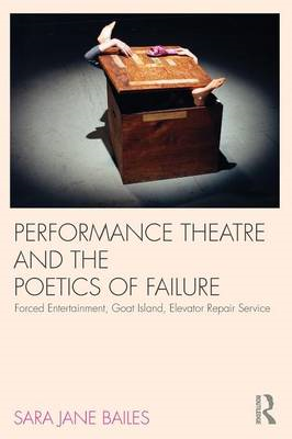 Performance Theatre and the Poetics of Failure (BOK)