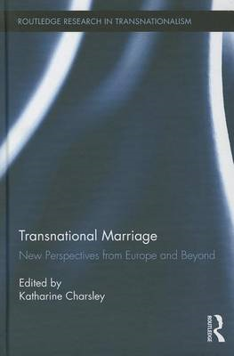 Transnational Marriage: New Perspectives from Europe and Beyond (BOK)