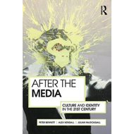 After the Media: Culture and Identity in the 21st Century (BOK)