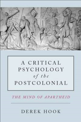 Critical Psychology of the Postcolonial (BOK)