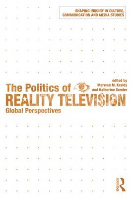 The Politics of Reality Television: Global Perspectives (BOK)