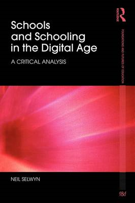 Schools and Schooling in the Digital Age (BOK)