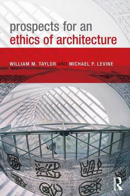 Prospects for an Ethics of Architecture (BOK)
