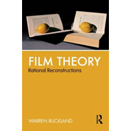 Film Theory: Rational Reconstructions (BOK)