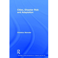 Cities, Disaster Risk and Adaptation (BOK)