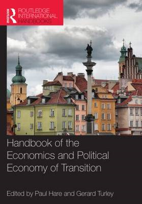 Handbook of the Economics and Political Economy of Transition (BOK)
