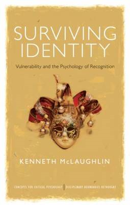 Surviving Identity: Vulnerability and the Psychology of Recognition (BOK)