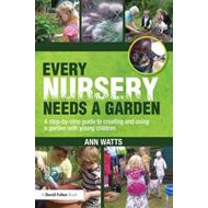 Every Nursery Needs a Garden (BOK)