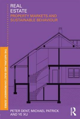Real Estate: Property Markets and Sustainable Behaviour (BOK)