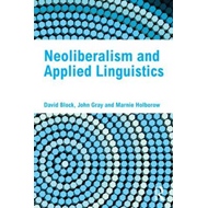 Neoliberalism and Applied Linguistics (BOK)