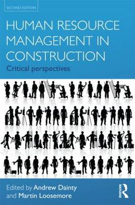 Human Resource Management in Construction: Critical Perspectives (BOK)