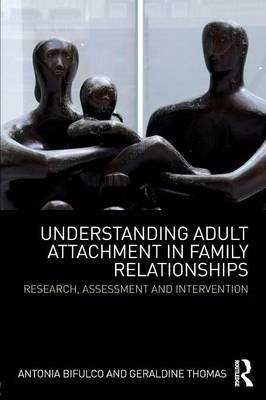 Understanding Adult Attachment in Family Relationships (BOK)