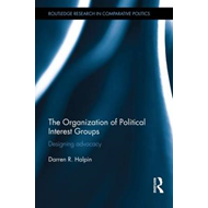 The Organization of Political Interest Groups: Designing Advocacy (BOK)