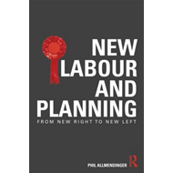 New Labour and Planning: From New Right to New Left (BOK)