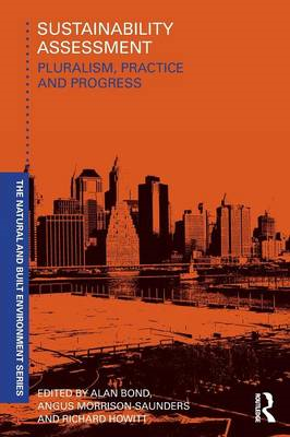 Sustainability Assessment: Pluralism, Practice and Progress (BOK)