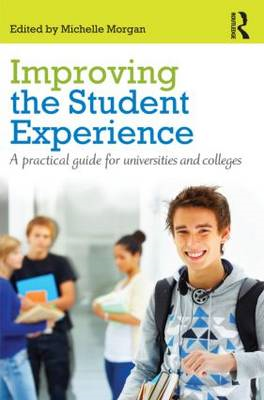 Improving the Student Experience: A Practical Guide for Universities and Colleges (BOK)