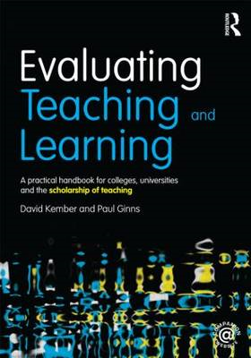 Evaluating Teaching and Learning: A Practical Handbook for Colleges, Universities and the Scholarshi (BOK)