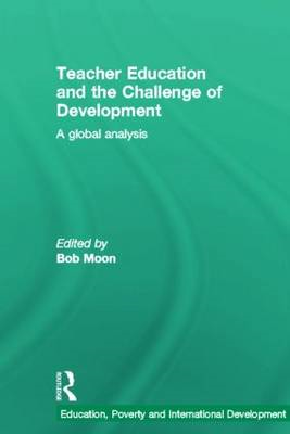 Teacher Education and the Challenge of Development: A Global Analysis (BOK)