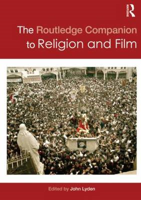 Routledge Companion to Religion and Film (BOK)