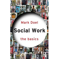 Social Work: The Basics (BOK)