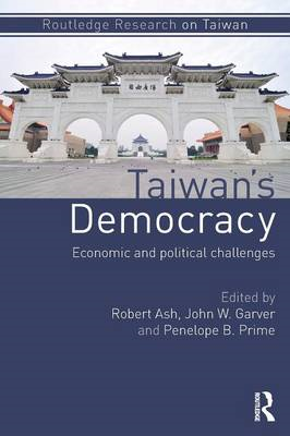 Taiwan's Democracy: Economic and Political Challenges (BOK)