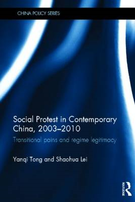 Social Protest in Contemporary China, 2003-2010: Transitional Pains and Regime Legitimacy (BOK)