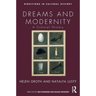 Dreams and Modernity: A Cultural History (BOK)