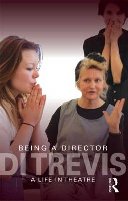 Being a Director: A Life in Theatre (BOK)