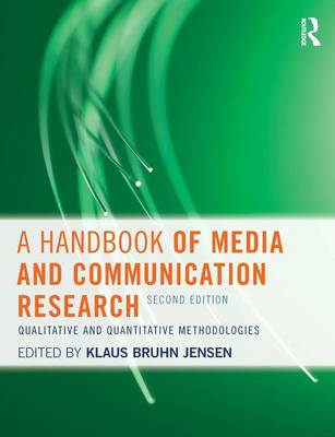 A Handbook of Media and Communication Research: Qualitative and Quantitative Methodologies (BOK)