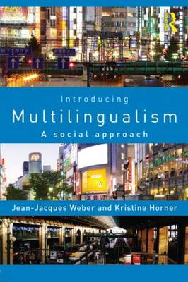 Introducing Multilingualism: A Social Approach (BOK)